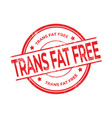 trans fat free rubber red stamp vector image