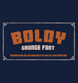 bold grunge font in retro style vector image vector image