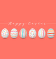 happy easter eggs set in a row copyspace colorful vector image vector image