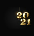 new year decorations hanging gold number 2021 vector image