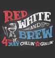 red white and brew 4th july celebration vector image vector image