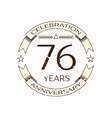 seventy six years anniversary celebration logo vector image vector image