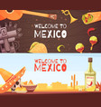 welcome to mexico horizontal banners vector image vector image