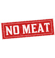 no meat sign or stamp vector image vector image
