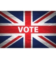 UK Elections Concept Image - Mix of Vote and vector image vector image