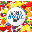 world health day concept with fruits background vector image