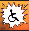 disabled sign comics style vector image