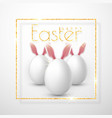happy easter realistic easter eggs isolated on a vector image vector image
