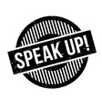 speak up rubber stamp vector image