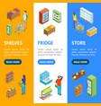 supermarket or shop banner vecrtical set isometric vector image vector image