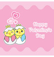 valentines day card with cute chicks love each vector image vector image