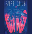 on the theme of surf and surf club miami grunge vector image vector image