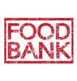 stamp text food bank vector image vector image
