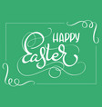 happy easter words on green background frame vector image vector image