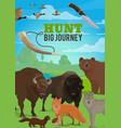 hunting season wild animals hunter big journey vector image vector image