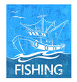 fishing boat on waves banner vector image
