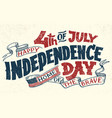 happy fourth of july hand lettering greeting card vector image