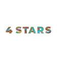 4 stars concept retro colorful word art vector image vector image