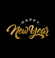 happy new year script text design vector image