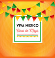 long live mexico fifth of may poster vector image vector image