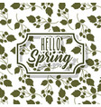 vintage label hello spring greeting card floral vector image