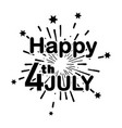 happy 4th july text over fireworks celebration vector image