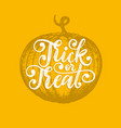 trick or treat hand lettering for halloween vector image vector image