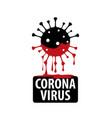 black sign a coronavirus bleeding red vector image