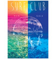 On the theme of surf and surf club miami grunge