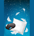 poster for comfortable sleep sweet vector image vector image
