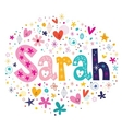 Sarah female name decorative lettering type design vector image vector image