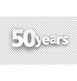 Fifty years paper sign vector image