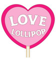 love lollipop colorful poster vector image