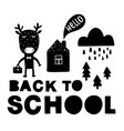 back to school traditional poster with deer cute vector image