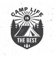camp life is best concept vector image vector image