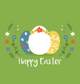 colorful eggs and beautiful floral frame vector image