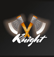 knight game element with crossed tomahawks vector image vector image
