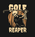 t shirt design golf reaper with skeleton playing vector image vector image