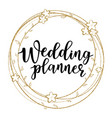 wedding planner vector image vector image