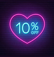 10 percent off neon sign in a heart shape frame vector image vector image