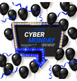 cyber monday sale poster with shiny balloons vector image vector image