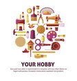 creative hobby of art and diy poster vector image