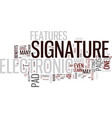 electronic signature pad text background word vector image vector image