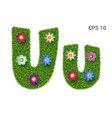 letter uu with a texture of grass and flowers vector image vector image