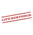 Life Sentence Watermark Stamp vector image vector image