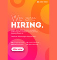 we are hiring typography poster concept vector image