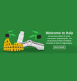 welcome to italy banner horizontal concept vector image vector image