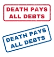 Death Pays All Debts Rubber Stamps vector image vector image