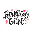 birthday girl cute quote print vector image