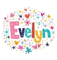 Evelyn female name decorative lettering type vector image vector image